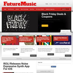 FutureMusic - The ultimate resource for music news, DJ news, future music, music technology, DJ MIDI controllers, gear reviews, studio equipment, audio production, digital music, music gadgets, mobile phones, remixing and What's Next in electronic music a
