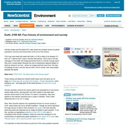 Earth, 2100 AD: Four futures of environment and society - environment - 03 October 2013