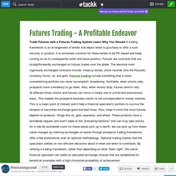 Futures Trading - A Profitable Endeavor