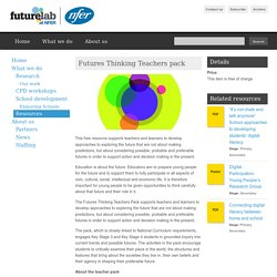 Futures Thinking Teachers pack
