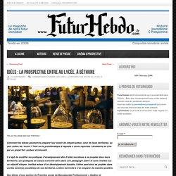 FuturHebdo – Idées : La Prospective entre au lycée, à Béthune