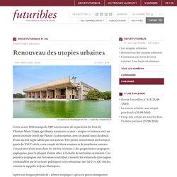 Renouveau des utopies urbaines - Renouveau des utopies urbaines - Futuribles - Veille, prospective, stratégie
