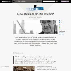 Steve Reich, futurisme antérieur