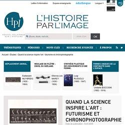 Quand la science inspire l'art : futurisme et chronophotographie