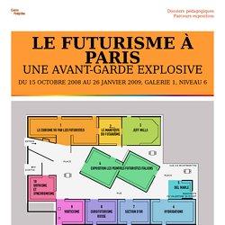 LE FUTURISME À PARIS, UNE AVANT-GARDE EXPLOSIVE