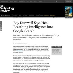 Futurist Kurzweil Says He's Building AI into Google Search