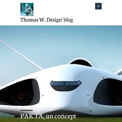 PAK TA, un concept futuriste – et loufoque – d'avion cargo supersonique russe