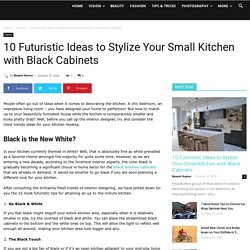 10 Futuristic Ideas to Stylize Your Small Kitchen with Black Cabinets