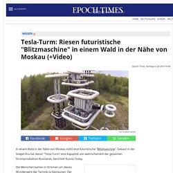 """Tesla-Turm: Riesen futuristische """"Blitzmaschine"""" in einem Wald in der Nähe vo..."""