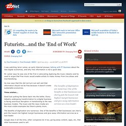 Futurists...and the 'End of Work'