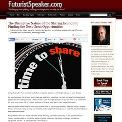 The Disruptive Nature of the Sharing Economy: Finding the Next Great Opportunities