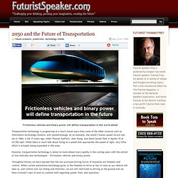 The personal blog of Futurist Thomas Frey » Blog Archive » 2050 and the Future of Transportation