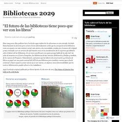 """""""El futuro de las bibliotecas tiene poco que ver con los libros"""""""