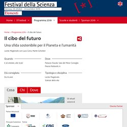Il cibo del futuro - Festival della Scienza