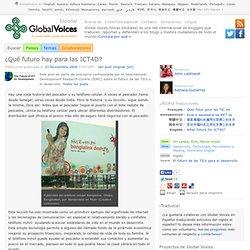 Global Voices en Español » ¿Qué futuro hay para las ICT4D?