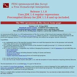 FESI (pr. like fuzzy) EcmaScript interpreter