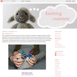 Fuzzy Thoughts: baby mitten socks