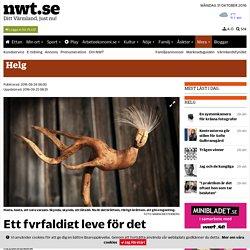 Ett fyrfaldigt leve för det onödiga - nwt.se - Ditt Värmland, just nu