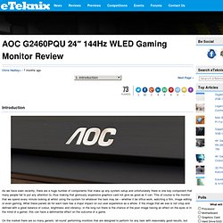 "AOC G2460PQU 24"" 144Hz WLED Gaming Monitor Review"