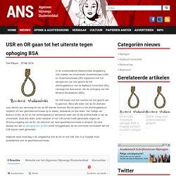 USR en OR gaan tot het uiterste tegen ophoging BSA