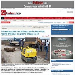 Infrastructures: les travaux de la route Port Gentil-Omboué ...