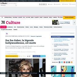 Zsa Zsa Gabor, la légende hollywoodienne, est morte