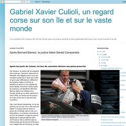 Après Bernard Barresi, la justice libère Gérald Campanella