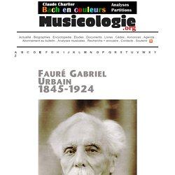 Gabriel Fauré (1845-1924) - musicologie.org