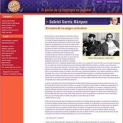 Gabriel García Márquez: El rastro de tu sangre en la nieve