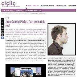 Jean-Gabriel Périot, l'art délicat du réel