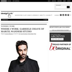 Where I Work: Gabriele Chiave of Marcel Wanders Studio