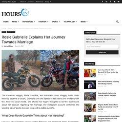 Rosie Gabrielle Explains Her Journey Towards Marriage