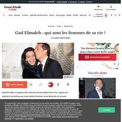 Gad Elmaleh : qui sont les femmes de sa vie ? : Femme ...