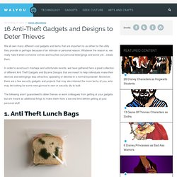 16 Anti Theft Gadgets and Designs to Deter Thieves