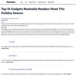 Top 10 Gadgets Mashable Readers Want This Holiday Season