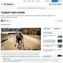 'Gadgets' sobre ruedas