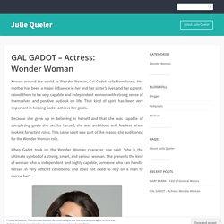 GAL GADOT – Actress: Wonder Woman – Julie Queler
