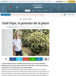 Gaël Faye, le premier de la place