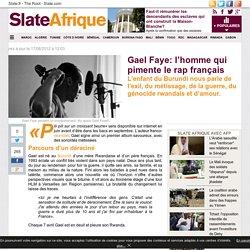 Gael Faye: l'homme qui pimente le rap français