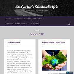 January 2016 – Lila Gaertner's Education Portfolio