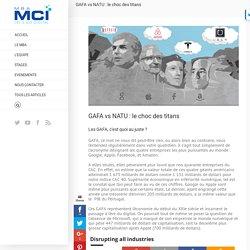 GAFA vs NATU : le choc des titans