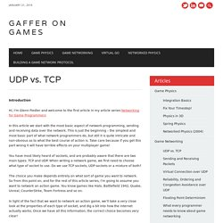 UDP vs. TCP - gafferongames.com