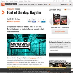Font of the day: Gagalin