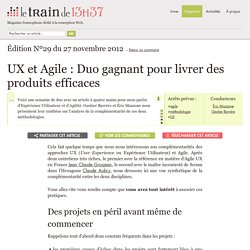 UX et Agile : Duo gagnant pour livrer des produits efficaces