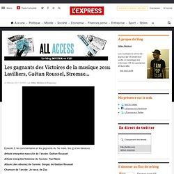 Les gagnants des Victoires de la musique 2011: Lavilliers, Gaëtan Roussel, Stromae…