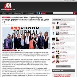 Après le clash avec Dupont-Aignan, combien gagnent vraiment les animateurs de Canal + ?