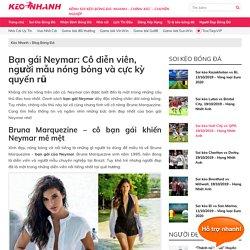 Bạn gái Neymar: Cô diễn viên, người mẫu nóng bỏng và cực kỳ quyến rũ