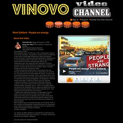 "Watch ""Remi Gaillard - People are strange"" Video at Vinovo Video"
