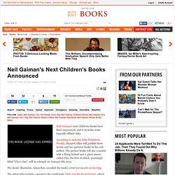 Neil Gaiman's Next Children's Books Announced