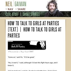 How To Talk To Girls At Parties (Text)